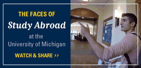 The faces of Study Abroad at Michigan. Watch and share.