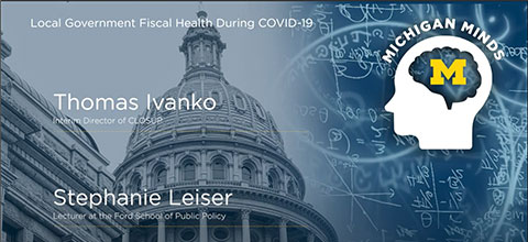 Link to:Michigan Minds: Local Government Fiscal Health During COVID-19