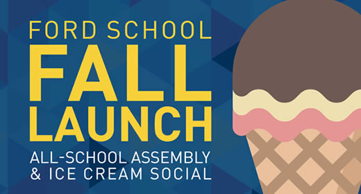 "Text: ""Ford School fall launch all school assembly and ice cream social"" Image of a Neapolitan ice cream cone"