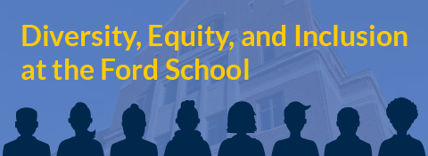 Link to: Ford School launches its strategic plan for diversity, equity, and inclusion