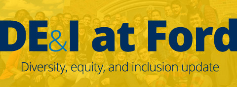Link to:DECEMBER 2019: Diversity, Equity, and Inclusion at the Ford School