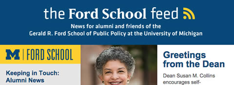 Link to:'Ford School feed' - run for the Alumni Board, Dynarski receives NASPAA award, school launches Diversity, Equity, & Inclusion strategic planning initiative