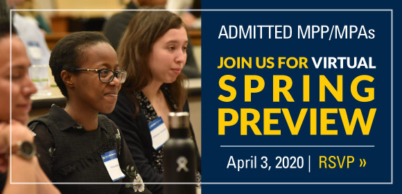 Admitted MPP/MPAs: Join us for our Virtual Spring Preview, April 3, 2020