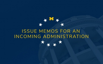 Issue memos for an incoming administration graphic