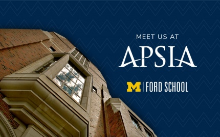 Picture of Weill Hall with Ford School and APSIA logos