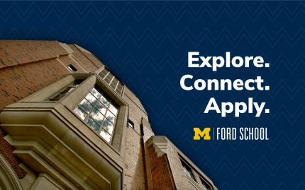 """Picture of Weill Hall and text: """"Explore. Connect. Apply."""" with Ford School logo"""