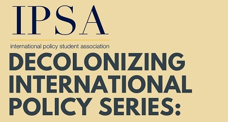 Decolonizing International Policy Series
