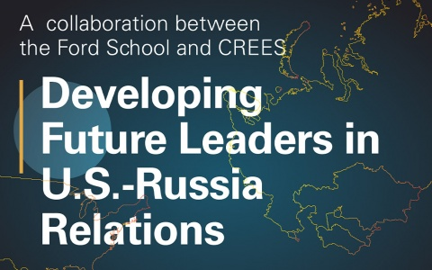 Developing Future Leaders in U.S.-Russia Relations