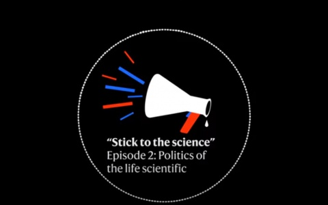 Link to: Stick to the science podcast - Episode 2: Politics of the life scientific