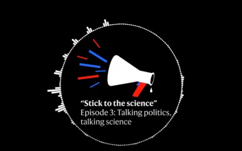 Link to: Stick to the science podcast - Episode 3: Talking politics, talking science