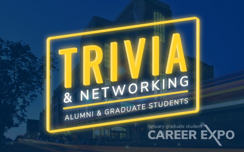 Image styled as a neon sign with text that says: Trivia and networking for alumni and graduate students, January 13. Part of the January graduate student career expo