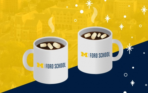 Two illustrated, Ford School-branded mugs with cocoa and marshmallows, all in front of a blue and maize background
