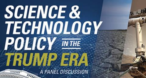 "Promo art for ""Science and Technology Policy in the Trump Era"""