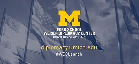 Link to: The Weiser Diplomacy Center Launch Series