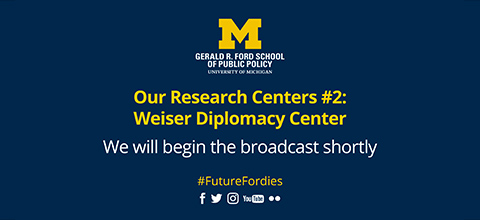 Link to:Our Research Centers: Weiser Diplomacy Center